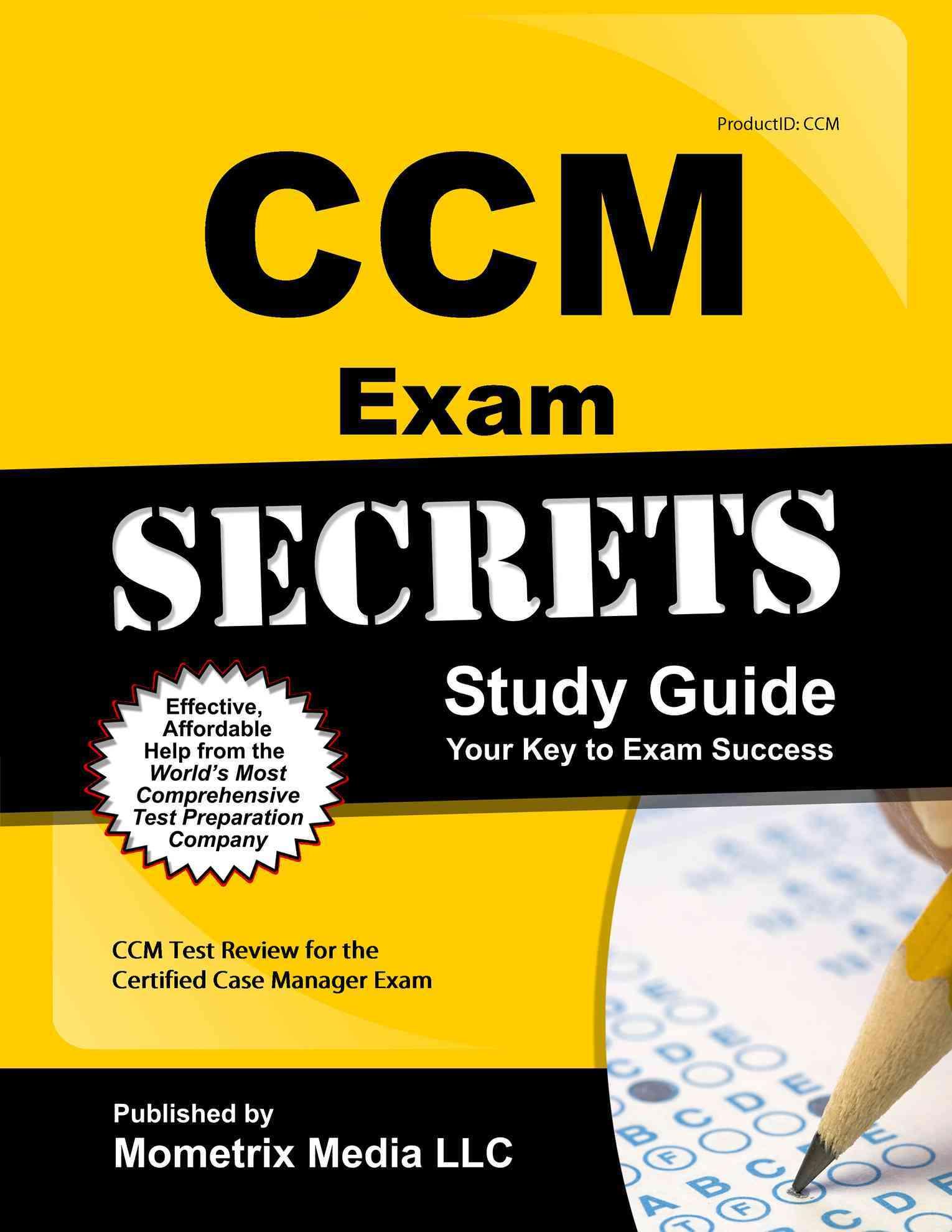Ccm Exam Secrets Study Guide By Ccm Exam Secrets (EDT)